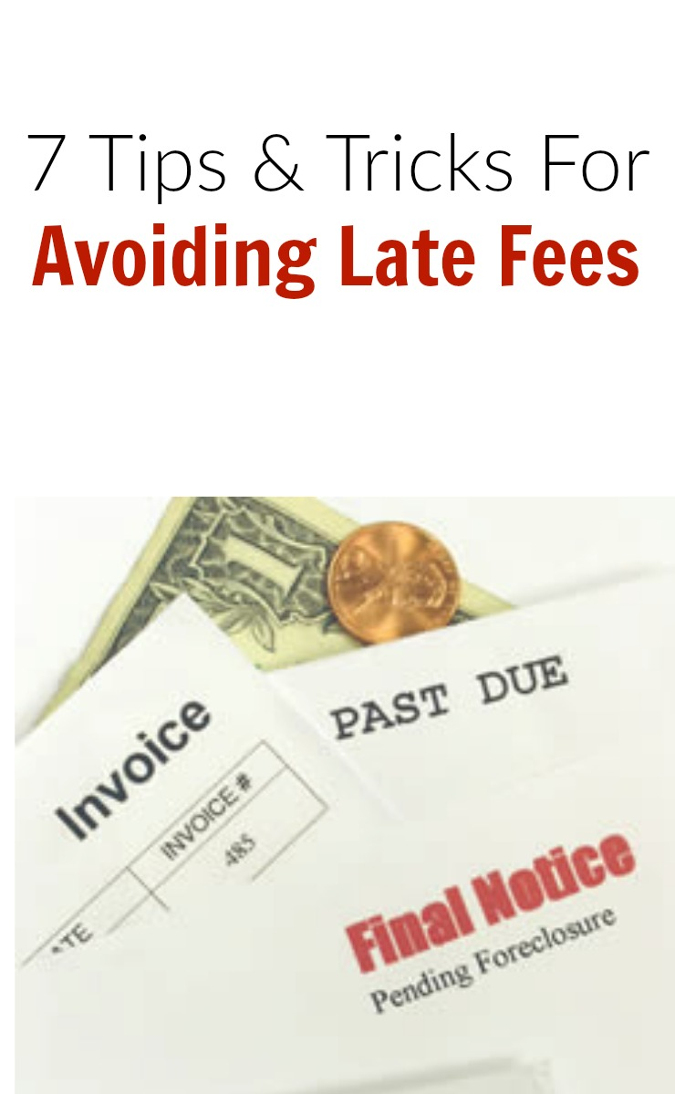 Tips and tricks for avoiding late fees and having overdue bills.
