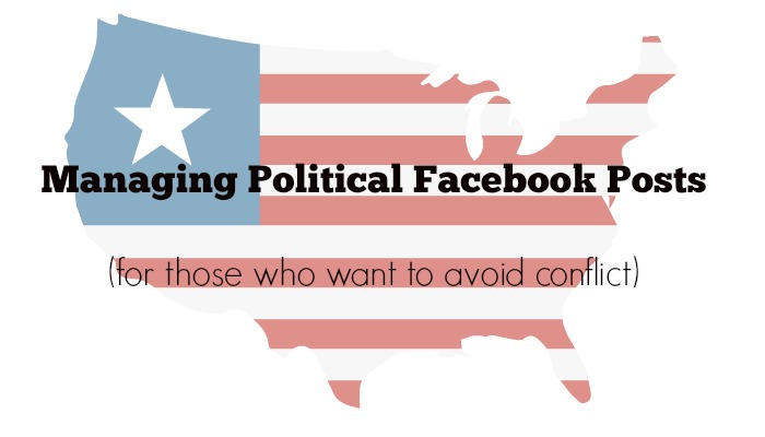 Avoiding conflict on Facebook Regarding Politics