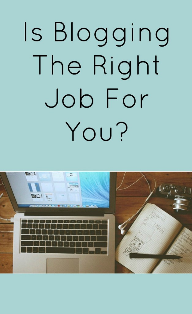 Is blogging for a living the right job for you?