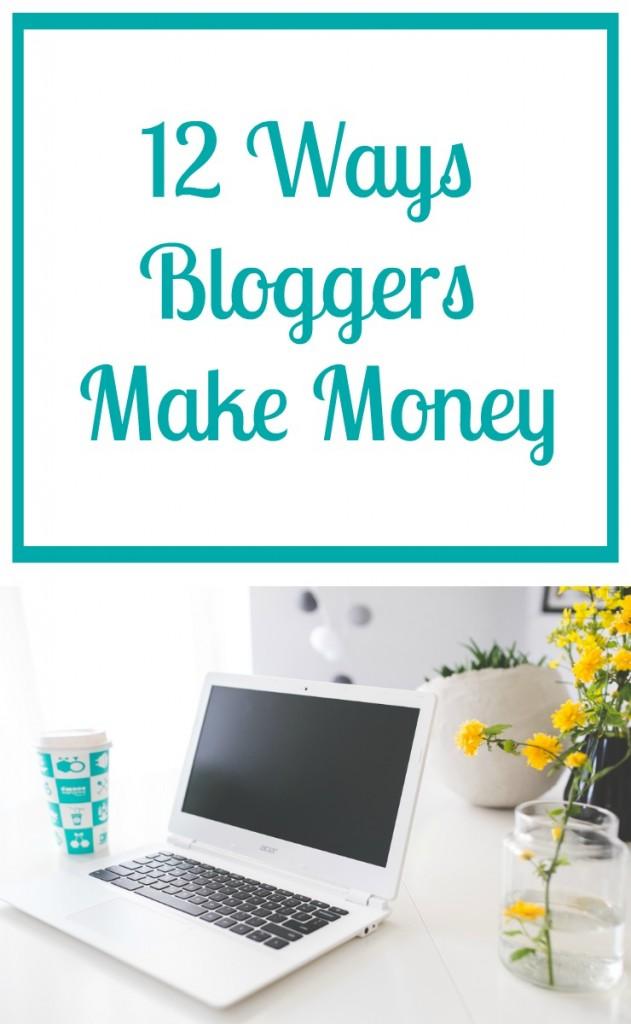12 ways that bloggers make money