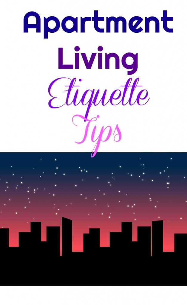 apartment complex etiquette tips