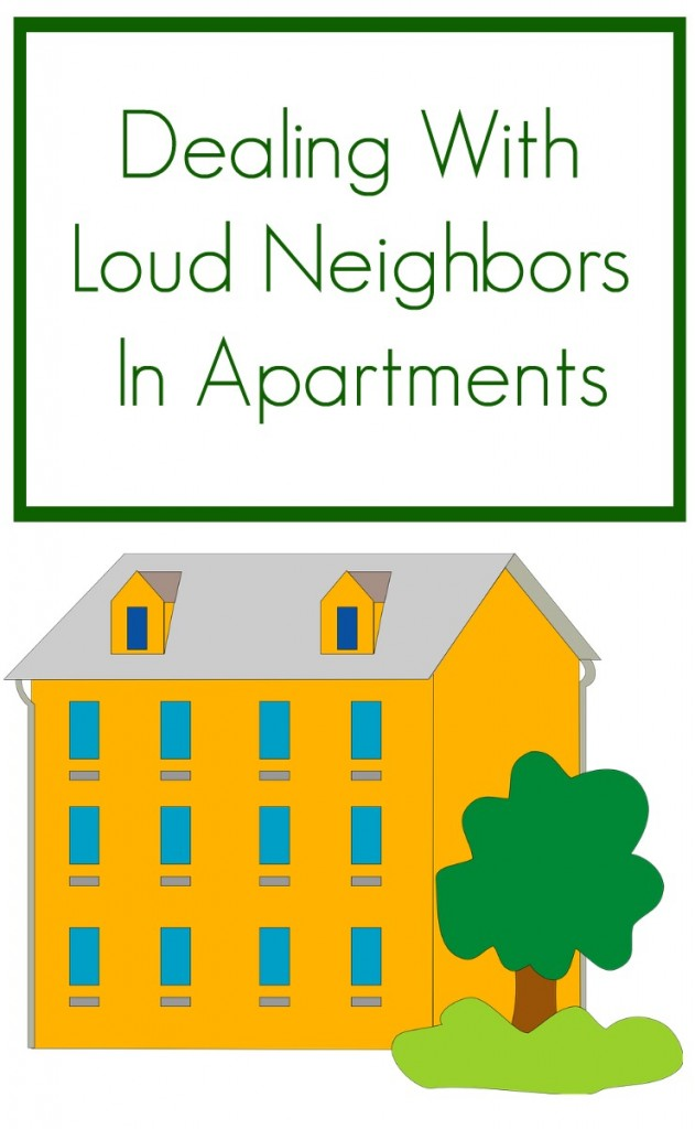 loud neighbors in an apartment