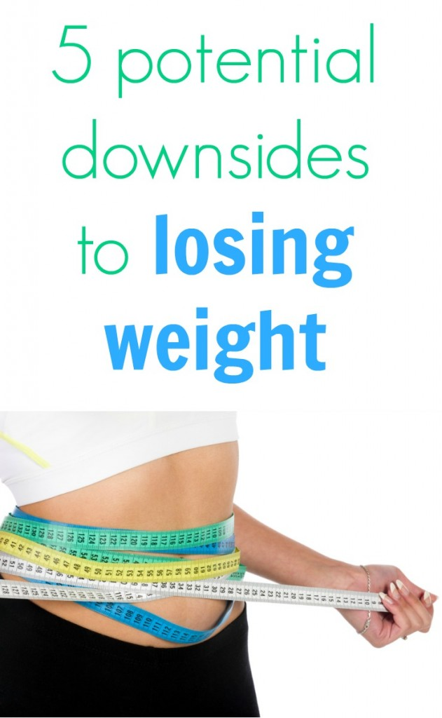 downsides to losing weight